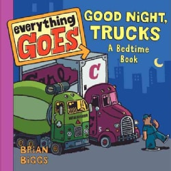 Good Night, Trucks: A Bedtime Book (Board book)