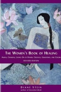 The Women's Book of Healing: Auras, Chakras, Laying on of Hands, Crystals, Gemstones, and Colors (Paperback)