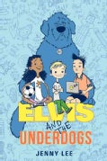 Elvis and the Underdogs (Hardcover)