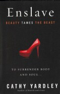 Enslave: Beauty Tames the Beast (Paperback)