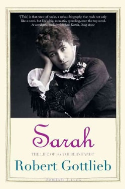 Sarah: The Life of Sarah Bernhardt (Paperback)