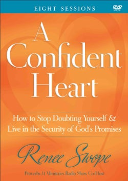 A Confident Heart: How to Stop Doubting Yourself & Live in the Security of God's Promises: Eight Sessions (DVD video)