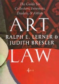 Art Law: The Guide for Collectors, Investors, Dealers, Artists (Hardcover)