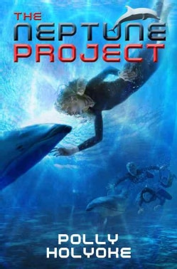 The Neptune Project (Hardcover)