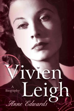 Vivien Leigh: A Biography (Paperback)