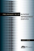 Preliminary Relief in Patent Infringement Disputes (Paperback)