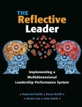 The Reflective Leader: Implementing a Multidimensional Leadership Performance System (Paperback)