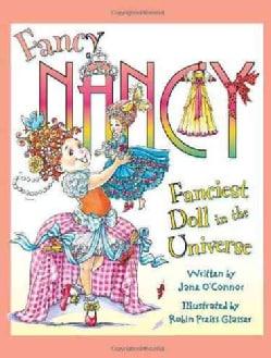 Fancy Nancy: the Fanciest Doll in the Universe (Hardcover)
