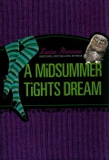 A Midsummer Tights Dream (Paperback)