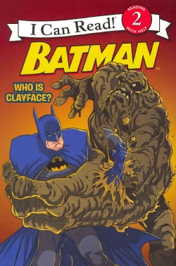 Batman: Who Is Clayface? (Paperback)