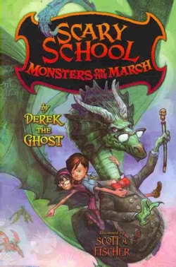 Scary School: Monsters on the March (Paperback)