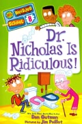 Dr. Nicholas Is Ridiculous! (Paperback)