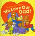 We Love Our Dad! (Paperback)