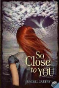 So Close to You (Paperback)