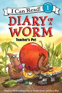 Diary of a Worm: Teacher's Pet (Hardcover)
