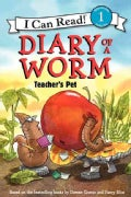 Diary of a Worm: Teacher's Pet (Hardcover)