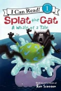 Splat the Cat A Whale of a Tale (Hardcover)
