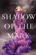 Shadow of the Mark (Paperback)