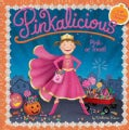 Pinkalicious: Pink or Treat! (Paperback)