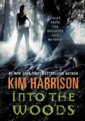 Into the Woods: Tales from the Hollows and Beyond (Paperback)