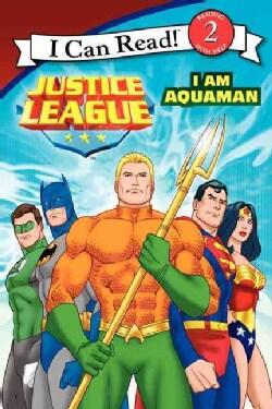 Justice League: I Am Aquaman (Paperback)