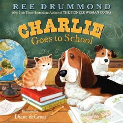 Charlie Goes to School (Hardcover)