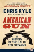 American Gun: A History of the U.S. in Ten Firearms (Paperback)