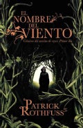 El nombre del viento / The Name of the Wind: Cronica del asesino de reyes: Primer dia (Paperback)