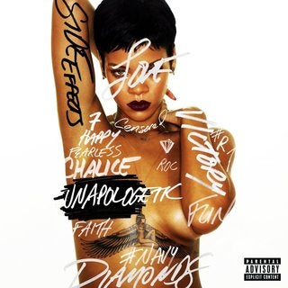 Rihanna - Unapologetic (Parental Advisory)