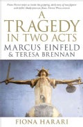 A Tragedy in Two Acts: Marcus Einfeld & Teresa Brennan (Paperback)