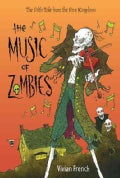 The Music of Zombies (Hardcover)