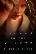 Plague in the Mirror (Hardcover)