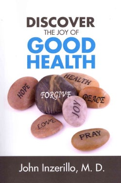 Discover the Joy of Good Health (Paperback)
