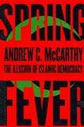 Spring Fever: The Illusion of Islamic Democracy (Paperback)