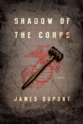Shadow of the Corps (Hardcover)