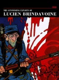 The Astonishing Exploits of Lucien Brindavoine (Hardcover)