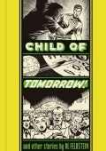 Child of Tomorrow and Other Stories (Hardcover)