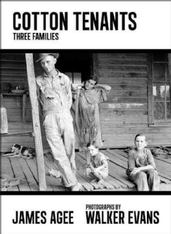 Cotton Tenants: Three Families (Hardcover)