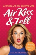 Air Kiss & Tell: Memoirs of a Blow-Up Doll (Paperback)