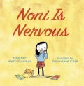 Noni Is Nervous (Hardcover)