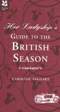 Her Ladyship's Guide to the British Season (Hardcover)