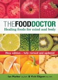 The Food Doctor: Healing Foods for Mind and Body (Paperback)