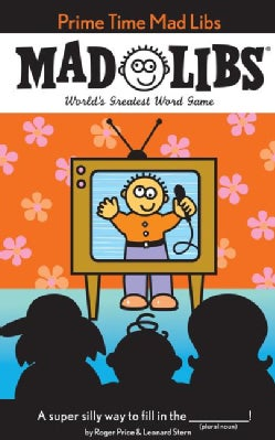 Prime Time Mad Libs: World's Greatest Word Game (Paperback)