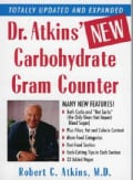 Dr. Atkins' New Carbohydrate Gram Counter: More Than 1300 Brand-Name and Generic Foods Listed With Carbohydrate, ... (Paperback)