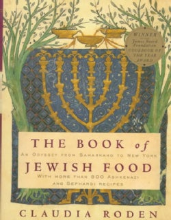 The Book of Jewish Food: An Odyssey from Samarkand to New York (Hardcover)