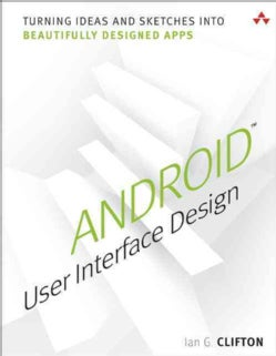 android user interface design turning ideas and sketches into