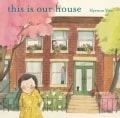 This Is Our House (Hardcover)
