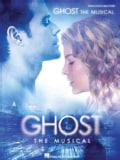 Ghost - the Musical (Paperback)