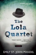 The Lola Quartet (Paperback)