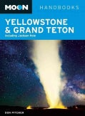 Moon Handbooks Yellowstone & Grand Teton: Including Jackson Hole (Paperback)